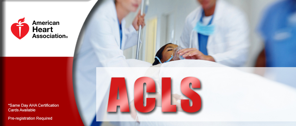 American Heart Association ACLS - Advanced Cardiac Life Support classes in Jacksonville
